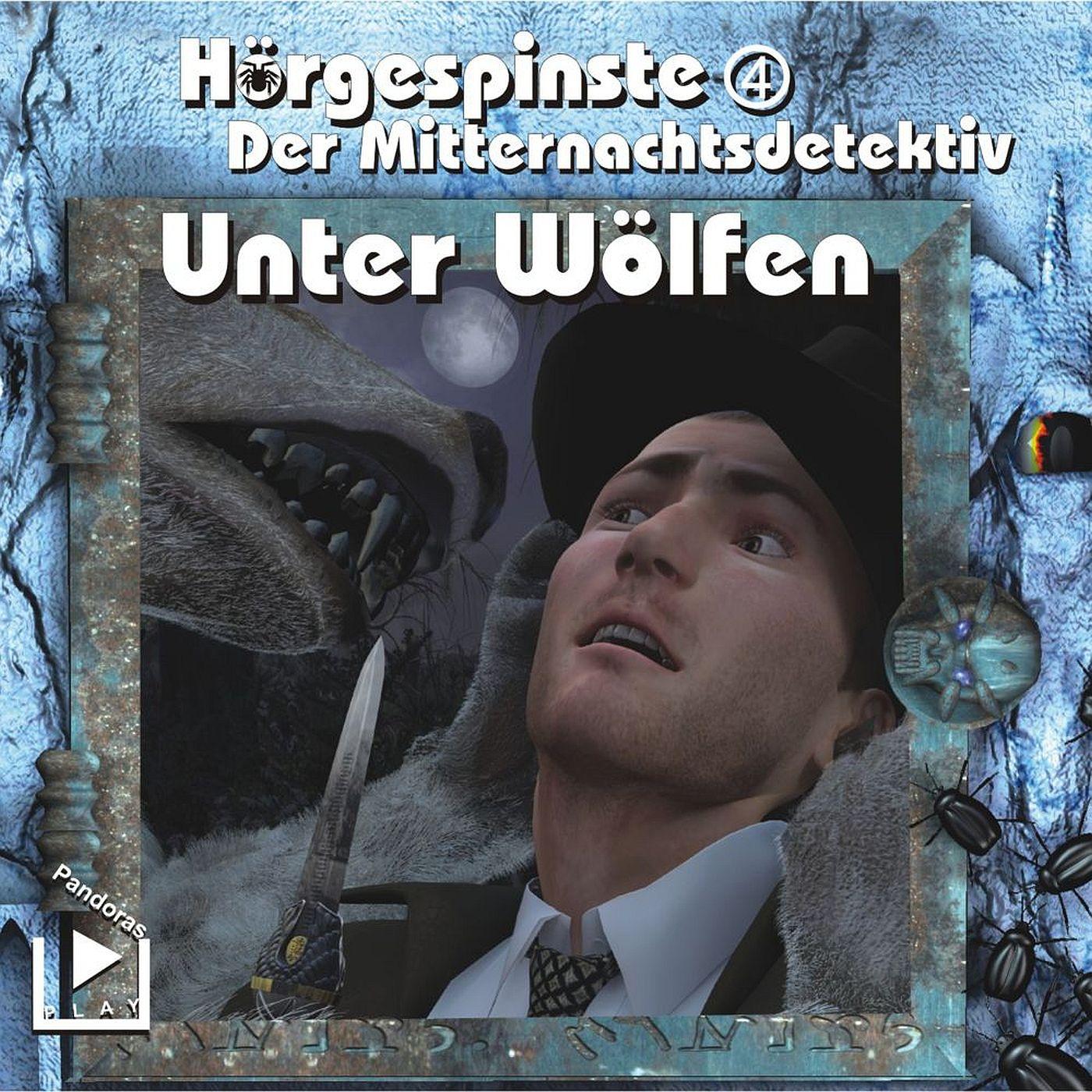 Hörgespinste (4) Der Mitternachtsdetektiv: Unter Wölfen - Pandoras Play 2017