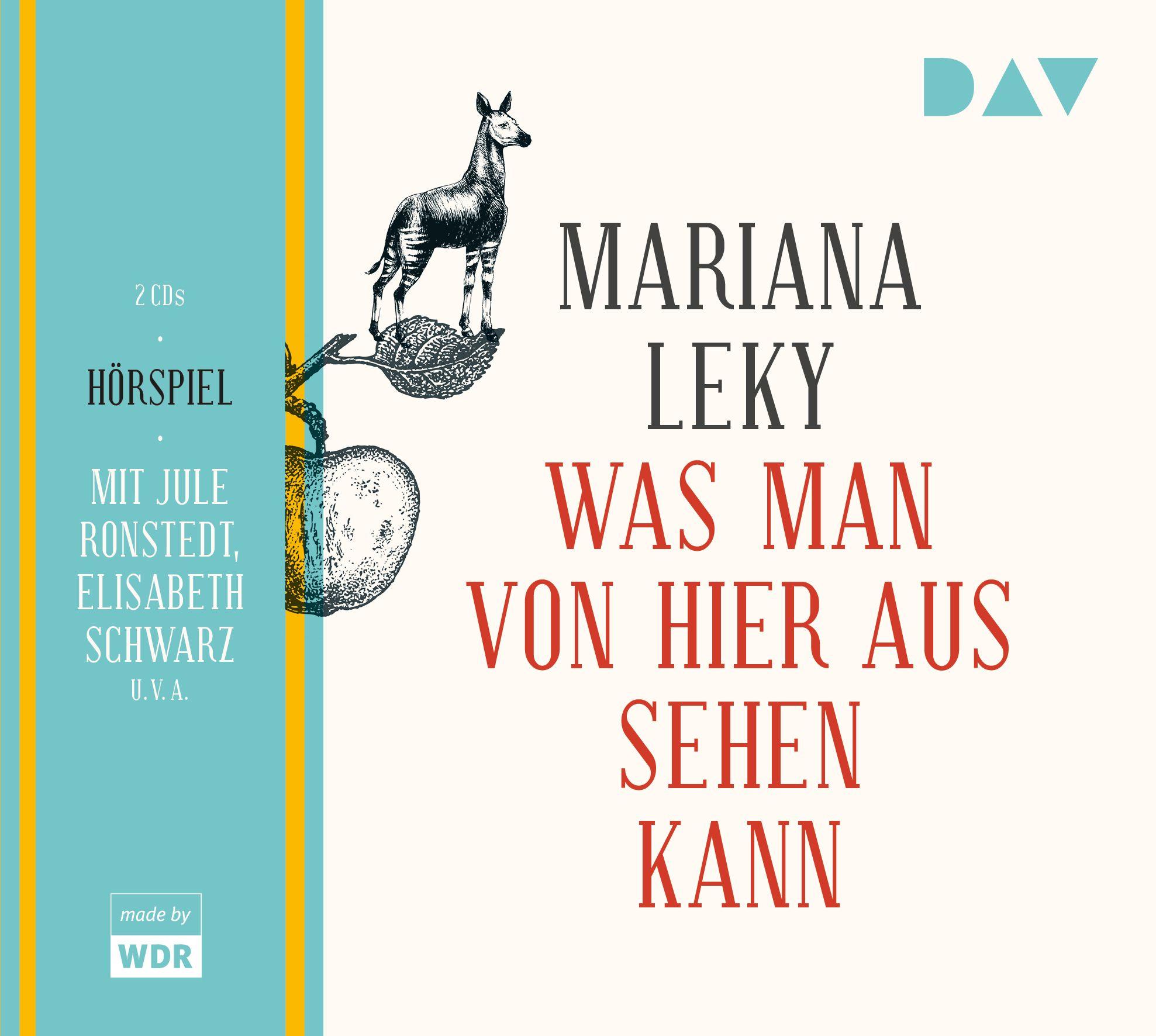 Mariana Leky - Was man von hier aus sehen kann (WDR